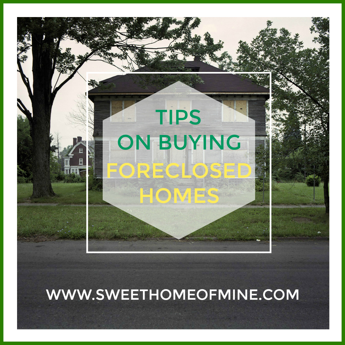 Tips for Buying Foreclosed Homes